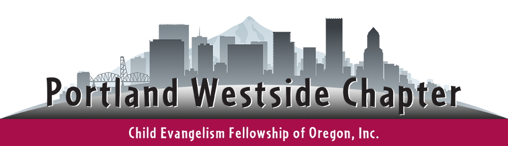 Child Evangelism Fellowship of Oregon, Inc., Portland Westside Chapter